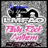 Dj Yams ft LMFAO & Lauren Bennett & GoonRock - Party Rock Anthem  (Remix 2012)
